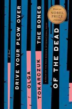 Book jacket for Drive your plow over the bones of the dead : a novel