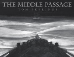 Book jacket for The middle passage : white ships/black cargo
