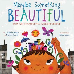 Book jacket for Maybe something beautiful