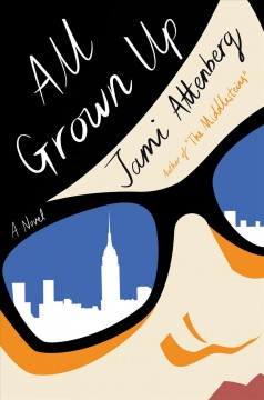 Book jacket for All grown up [BOOK DISCUSSION]