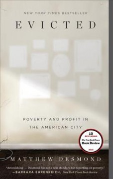 Book jacket for Evicted [BOOK DISCUSSION] : poverty and profit in the American city