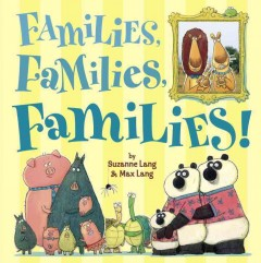 Book jacket for Families, families, families!