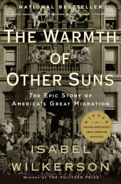 Book jacket for The warmth of other suns [BOOK DISCUSSION] : the epic story of America's great migration