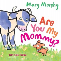 Book jacket for Are you my mommy? /