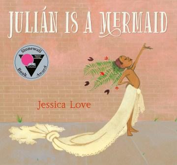 Book jacket for Julian Is a Mermaid