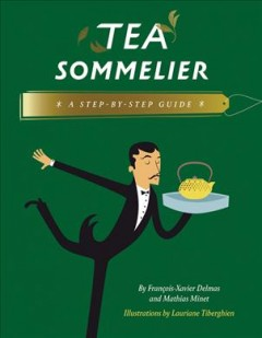 Book jacket for Tea sommelier : a step-by-step guide