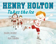 Book jacket for Henry Holton takes the ice /