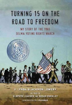 Book jacket for Turning 15 on the road to freedom : my story of the Selma Voting Rights March