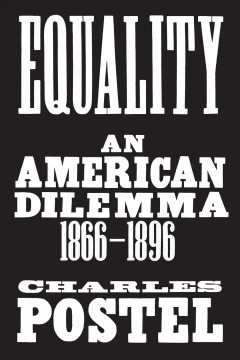 Book jacket for Equality : an American dilemma, 1866-1896