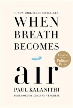 Book jacket for When breath becomes air [BOOK DISCUSSION]