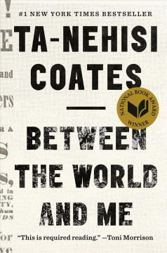 Book jacket for Between the world and me [BOOK DISCUSSION]