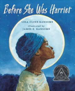 Book jacket for Before she was Harriet