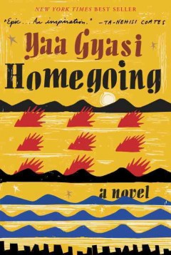 Book jacket for Homegoing [BOOK DISCUSSION]