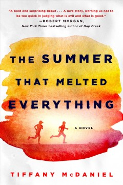 Book jacket for The summer that melted everything [BOOK DISCUSSION]
