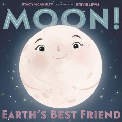 Book jacket for Moon! : Earth's best friend