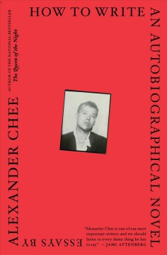 Book jacket for How to Write an Autobiographical Novel : Essays
