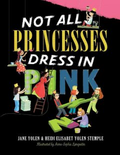 Book jacket for Not all princesses dress in pink /