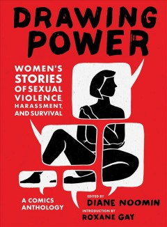 Book jacket for Drawing Power : Women's Stories of Sexual Violence, Harassment, and Survival
