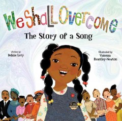 Book jacket for We shall overcome : the story of a song