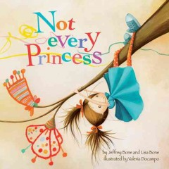 Book jacket for Not every princess /