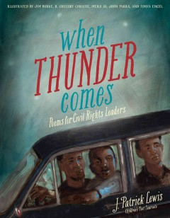 Book jacket for When thunder comes : poems for civil rights leaders
