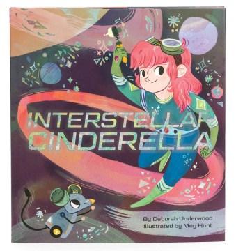 Book jacket for Interstellar Cinderella /