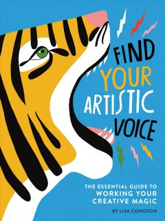 Book jacket for Find your artistic voice : the essential guide to working your creative magic