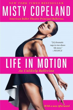 Book jacket for Life in motion : an unlikely ballerina