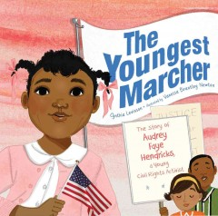 Book jacket for The youngest marcher : the story of Audrey Faye Hendricks, a young civil rights activist