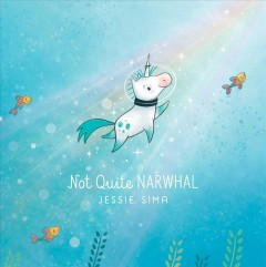 Book jacket for Not quite narwhal