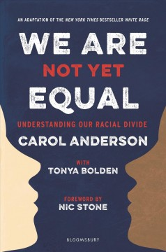 Book jacket for We are not yet equal : understanding our racial divide