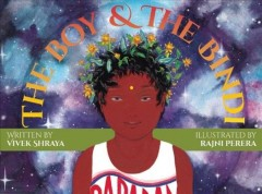 Book jacket for The boy & the bindi /