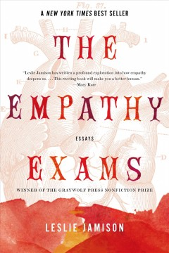 Book jacket for The empathy exams [BOOK DISCUSSION] : essays