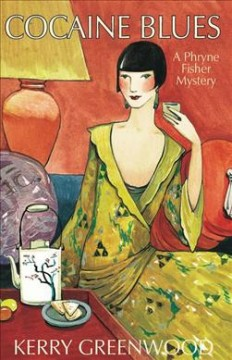Book jacket for Cocaine blues [BOOK DISCUSSION] : a Phryne Fisher mystery