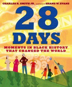 Book jacket for 28 days : moments in Black history that changed the world