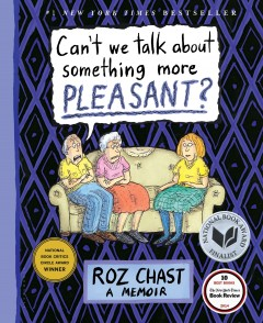 Book jacket for Can't we talk about something more pleasant?