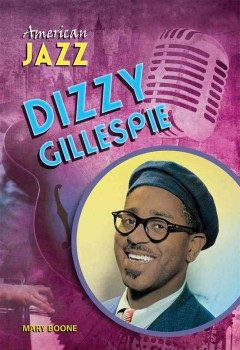 Book jacket for Dizzy Gillespie