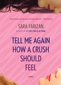 Book jacket for Tell me again how a crush should feel /
