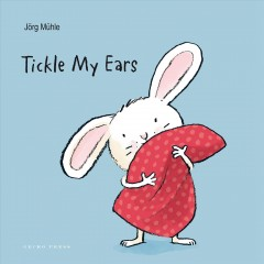 Book jacket for Tickle my ears /