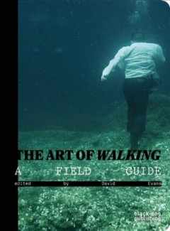 Book jacket for The art of walking :