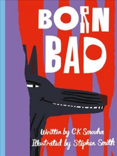 Book jacket for Born bad