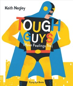 Book jacket for Tough guys : (have feelings too)