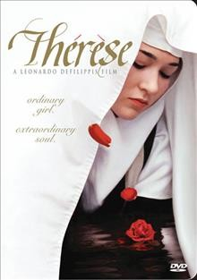 Therese: The Story of Saint Therese of Lisieux
