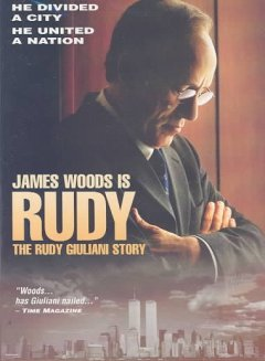 Rudy: The Rudy Giulani Story