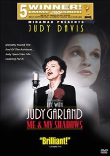 Life with Judy Garland--Me and My Shadows