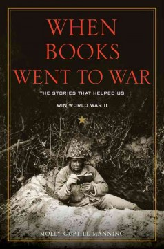 When Books Went to War, by Molly Guptill Manning