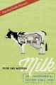 Pure and modern milk : an environmental history since 1900 / Kendra Smith-Howard.