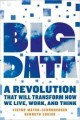 Big data : a revolution that will transform how we live, work, and think / Viktor Mayer-Schönberger and Kenneth Cukier.
