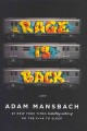 Rage is back / Adam Mansbach.