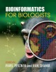 Bioinformatics for biologists / edited by Pavel Pevzner and Ron Shamir.